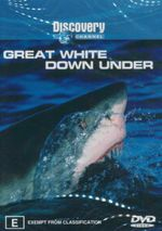 Great White Down Under : Discovery Channel - Jody Helzer