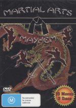 Martial Arts Mayhem : 10 Movies - 3 Discs
