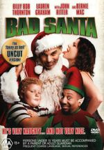 Bad Santa - Billy Gardell