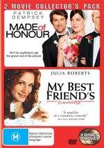 Made of Honour / My Best Friend's Wedding