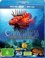 Fascination Coral Reef 3D : Hunters and The Hunted - Rene Schoepfer