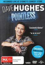 Dave Hughes : Pointless