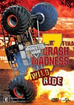 Monster Jam Crash Madness 7 : Wild Ride - Not Specified