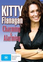 Kitty Flanagan : Charming and Alarming - Kitty Flanagan