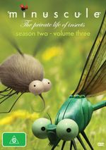 Minuscule : The Private Life of Insects - Season 2 - DVD 3 - Thomas Szabo