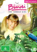 Bindi the Jungle Girl : Meet My Friends (Episodes 1 - 16) (2 Discs) - Bindi Irwin
