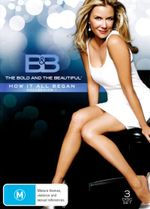 The Bold and the Beautiful : How It All Began - Collection 1 (3 Discs) - Katherine Kelly Lang
