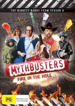 Mythbusters : Fire in the Hole - Specials - Tory Belleci