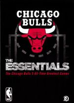 NBA : The Essentials - The Chicago Bulls 5 All-Time Greatest Games (5 Discs)