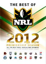 NRL Best Of 2012 Premiership Season