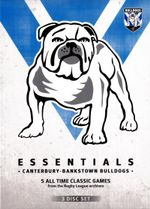NRL Essentials : Canterbury - Bankstown Bulldogs (3 Discs) - Paul Vautin