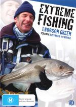Extreme Fishing with Robson Green : Season 6 - Robson Green
