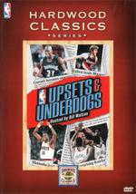 NBA Hardwood Classics : Upsets and Underdogs - Wil Lyman