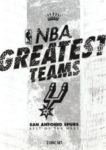 NBA : Greatest Teams San Antonio Spurs: Best of the West - Manu Ginobili
