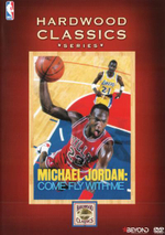 NBA Hardwood Classics : Michael Jordan Come Fly With Me - Michael Jordan