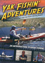 Yak Fishin' Adventures : An Introduction To Kayak Fishing -