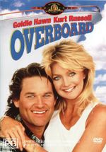 Overboard - Goldie Hawn