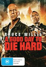 Die Hard 5 : A Good Day To Die Hard - Bruce Willis