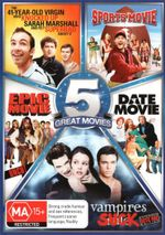 Spoof 5-Pack (The 41-Year-Old Virgin who Knocked Up Sarah Marshall and Felt Superbad About It/Sports Movie/Epic Movie - Uncut/Date Move/Vampires Suck) - Jenn Proske