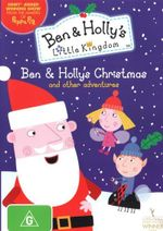 Ben and Holly's Little Kingdom : Ben and Holly's Christmas and Other Adventures - Sarah Ann Kennedy