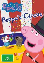 Peppa Pig : Peppa's Circus - Lily Snowden-Fine