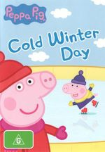 Peppa Pig : Cold Winter Day - Lily Snowden-Fine