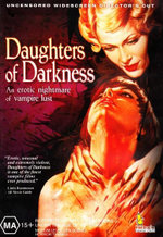 Daughters Of Darkness : Director's Cut - Andrea Rau