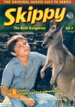 Skippy, the Bush Kangaroo : Volume 3 - Ed Devereaux