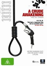 A Crude Awakening : The Oil Crash - Basil Gelpke