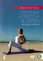 Radiance Yoga : Stretch and Open - Jessie Chapman