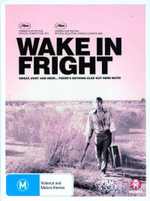 Wake in Fright - Sylvia Kay