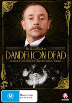Dandelion Dead : The Complete Mini Series - Michael Kitchen