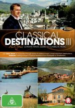 Classical Destinations III : Aled Jones' Ultimate Travel Guide to Classical Music (2 Discs) - Aled Jones