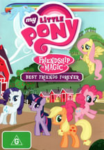 My Little Pony - Friendship Is Magic : Best Friends Forever - Ashleigh Ball