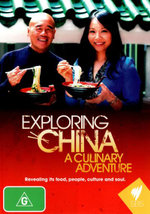 Exploring China : A Culinary Adventure - Ken Hom