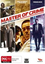 Master of Crime : Johnnie To Collection (Exiled / Life Without Princpile / Vengeance) - Anthony Wong