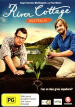 River Cottage : Australia - Paul West