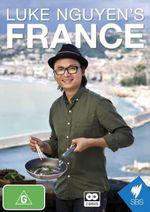 Luke Nguyen's France - Luke Nguyen