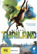 Wildest Thailand - Not Specified