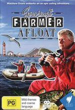 Gourmet Farmer Afloat - Nick Haddow