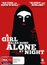 A Girl Walks Home Alone at Night - Sheila Vand