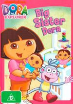 Dora the Explorer : Big Sister Dora
