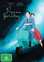 Roman Holiday (60th Anniversary of this Oscar - Winning Romance) - Gregory Peck