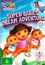 Dora the Explorer : Super Babies' Dream Adventure