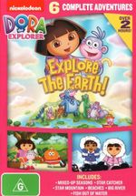 Dora the Explorer : Explore the Earth!