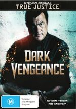 True Justice : Dark Vengeance - Anthony Pena