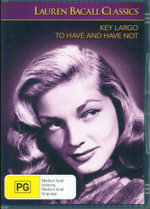 Key Largo / To Have and Have Not : Lauren Bacall Classics - Lauren Bacall