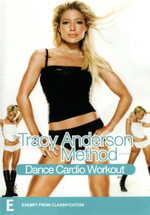 The Tracy Anderson Method : Dance Cardio Workout - Tracy Anderson