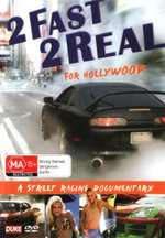 2 Fast 2 Real for Hollywood - Not Specified