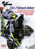 MotoGP : The 210mph Bikes